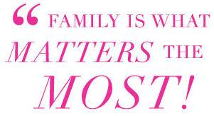 family-is-what-matters-most
